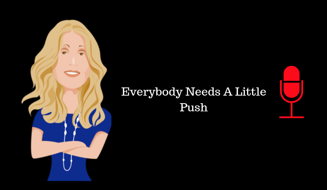 001: Everybody Needs a Little Push