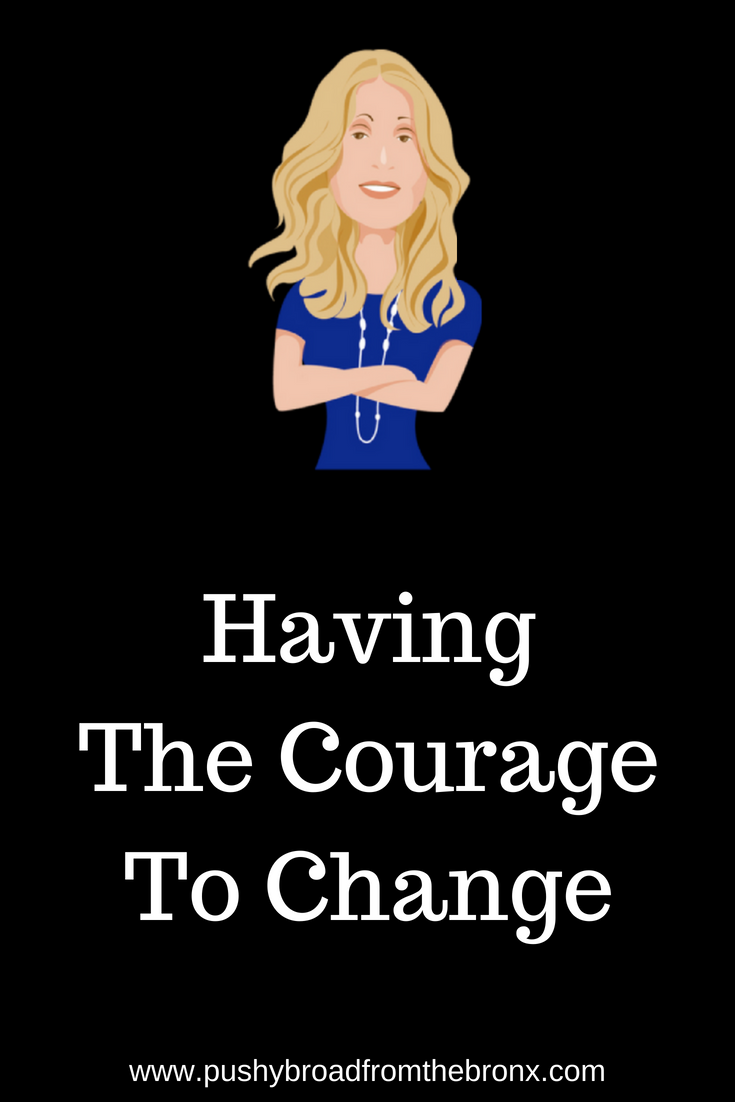 037: Courage to Change