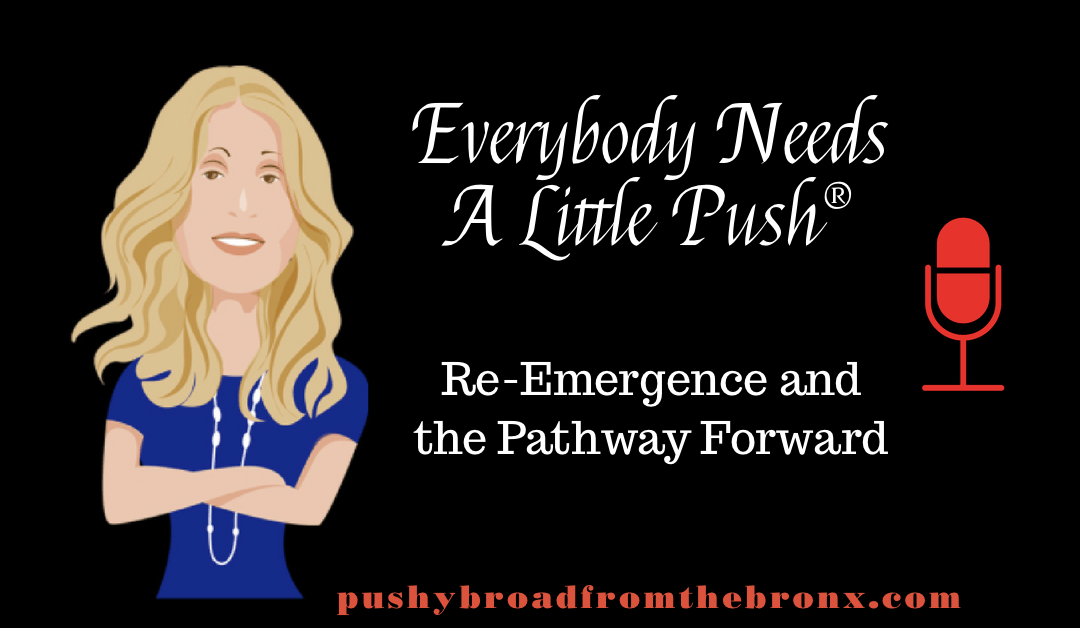 Re-Emergence and the Pathway Forward