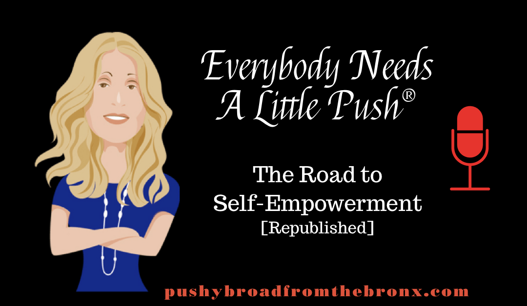 The Road to Self-Empowerment (Republished)