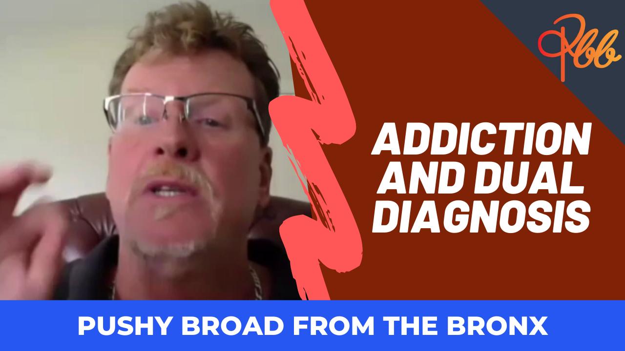 Addiction and Dual Diagnosis