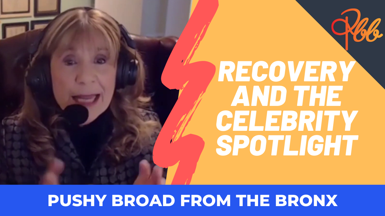 Recovery and the Celebrity Spotlight