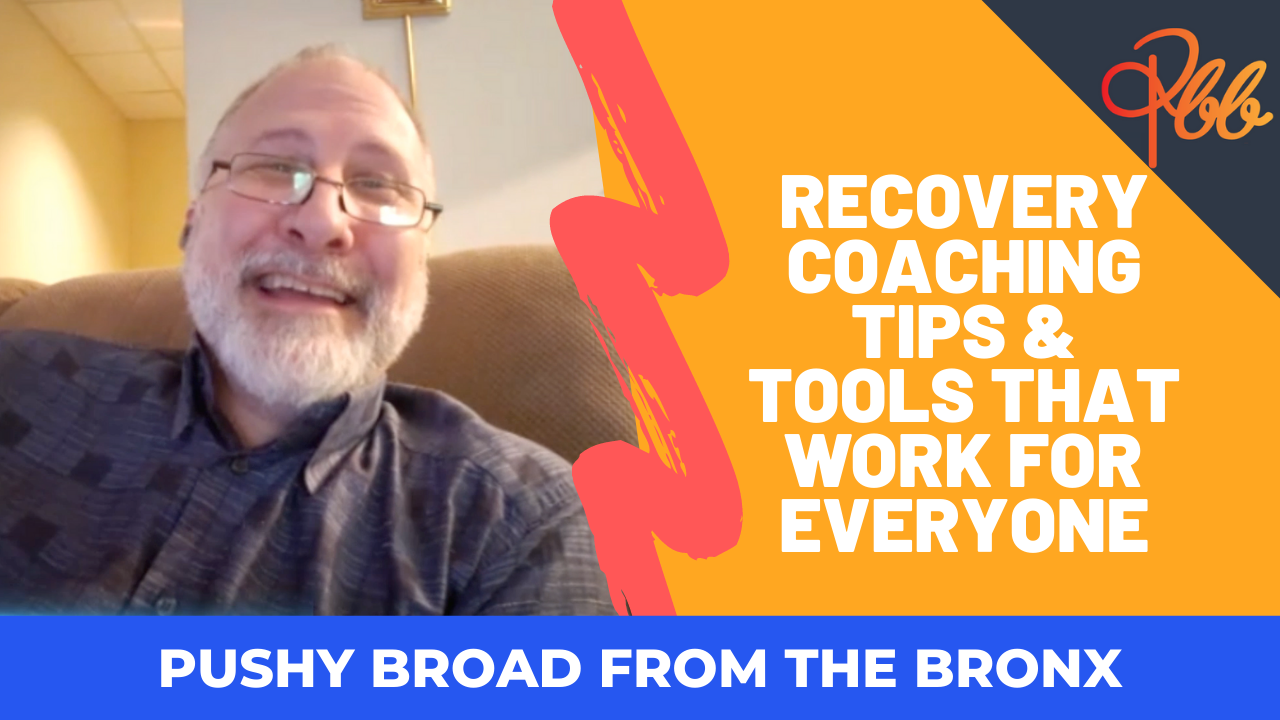 Recovery Coaching Tips & Tools that Work for Everyone