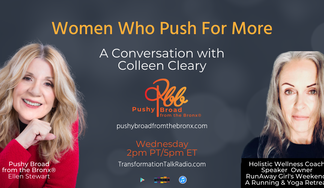 Women Who Push For More: A Conversation with Colleen Cleary